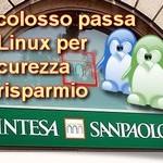 La banca Intesa San Paolo passa a Linux